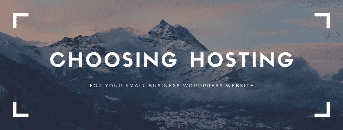 Choosing hosting for small business wordpress hosting