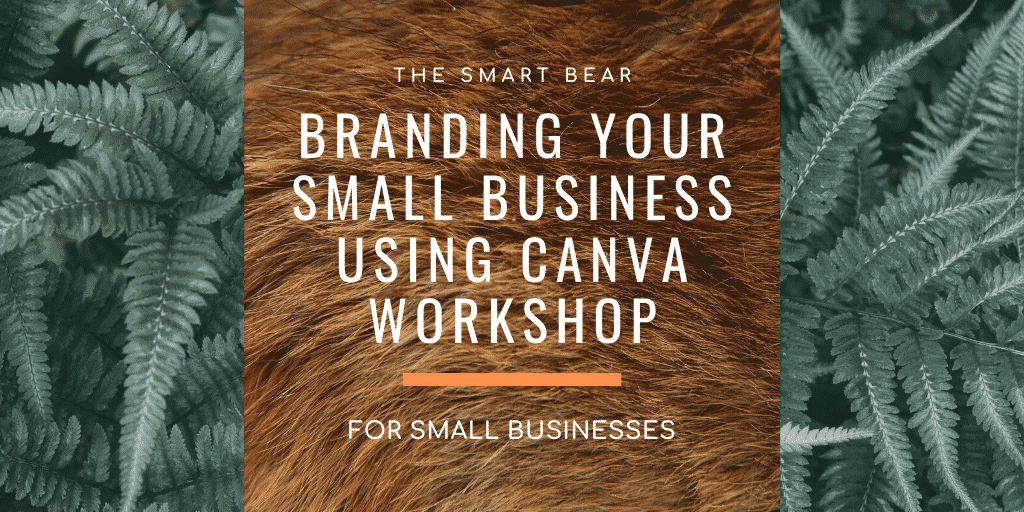 Branding your small business using Canva