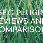 SEO plugin review and comparisons