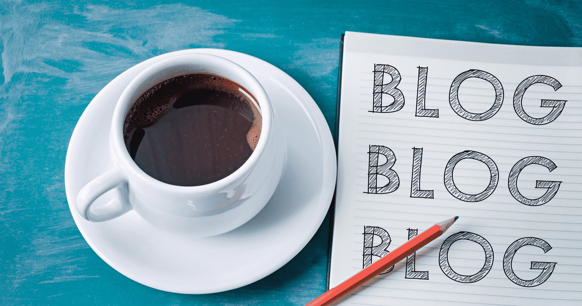 Image of a coffee with blog written on a notepad